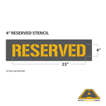 """Image of 4"""" RESERVED Stencil"""